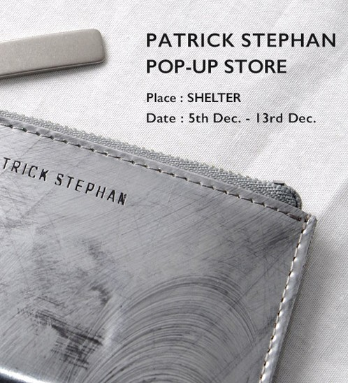 PATRICK STEPHAN  POP UP STORE 開催のご案内