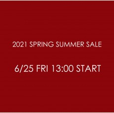 2021 SPRING SUMMER SALE のご案内